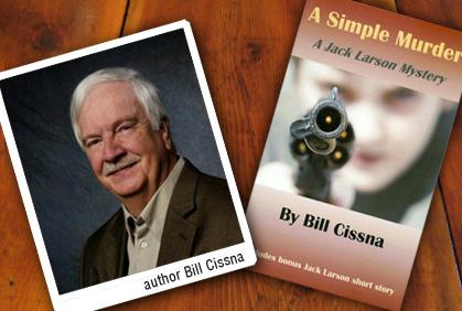 Bill Cissna and his novel, <em>A Simple Murder</em>