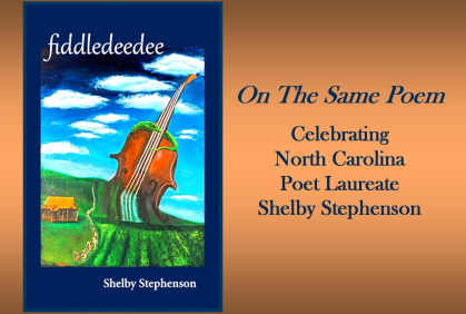On The Same Poem with NC Poet Laureate Shelby Stephenson