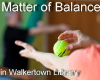 Matter of Balance - Exercise to Improve Balance and Flexibility - starts Monday May 14, sign up now.