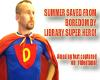 Library Super Hero Saves Summer!
