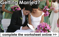 Getting Married?  Complete your worksheet online.